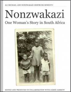 Cover for Nonzwakazi: One Woman's Story in South Africa
